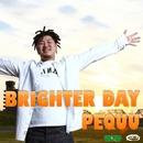 BRIGHTERDAY -Single/PEQUU