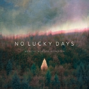 No Lucky Days/Webster Wraight Ensemble