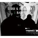 II BARRET/ISSUGI & BUDAMUNK
