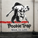 WALK THE LINE/Boobie Trap