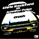 Crush (Reloaded) - Chris Rockford & DJ CrEdo Remix/Chris Rockford Vs. Jennifer Paige