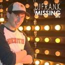 Missing 2010/DJ F.R.A.N.K.
