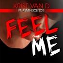 Feel Me/Kris Van D feat. Reminiscence