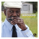Good Time Blues/BIRDLEGG