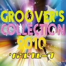 GROOVER'S COLLECTION 2010/リアルグルーヴ