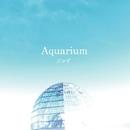 「Aquarium」/ジョゼ