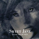 Sugar for My Soul/Sweet Jane