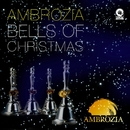 Bells Of Christmas/Ambrozia