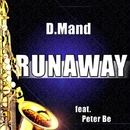 Runaway (The Saxophone Song)/D.Mand