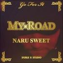 My Road -Single/Naru Sweet