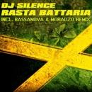 Rasta Battaria/DJ Silence
