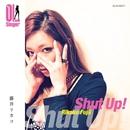 Shut up!(OL Singer)/藤井リカコ(OL Singer)