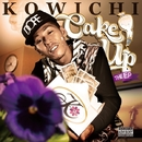 Cake Up : The EP/KOWICHI