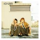 せせらぎ/ADAMS
