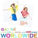WORLDWIDE/GAI◆YA+