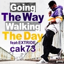 Going The Way Walking The Day feat. EXTRIDE/cak73