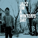 JAZZ ON A WINTER'S DAY/V.A.