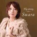 Fly away -大空へ-/Suara