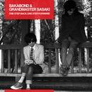 One Step Back,One Step Forward/BAKABOND & GRANDMASTER SASAKI