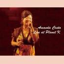 Live at Planet K/Amanda Costa
