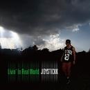 Livin' In Real World/JOYSTICKK