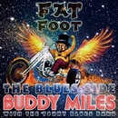Fat Foot - The Blues Side/BUDDY MILES