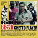 GHETTO PLAYER -Single/BIG BEAR