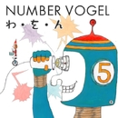 わ・を・ん/NUMBER VOGEL