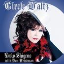 Circle Waltz/Yuko Shigeno