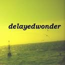 fate/delayedwonder