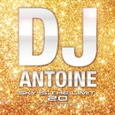 Sky Is The Limit 2.0 -Gold Edition/DJ Antoine
