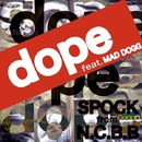 dope (feat. MAD DOGG) -Single/SPOCK
