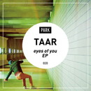 eyes of you EP/TAAR