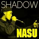 Shadow -Single/NASU