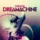 Dreamachine/Purejunk