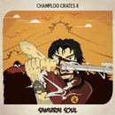 Champloo Crates 2 : Samurai Soul/V.A.