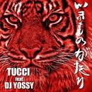 いきものがたり (feat. DJ YOSSY)/TUCCI
