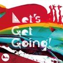 Let's Get Going!/Tres-men