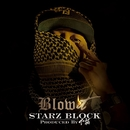 Blow It (Produced by 下拓) -Single/STARZ BLOCK