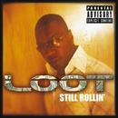 Still Rollin/Loot