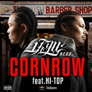 CORNROW feat. HI-TOP -Single/1-KYU