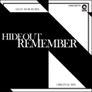 Remember/Hideout