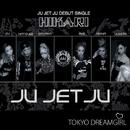 HIKARI/Ju Jet Ju