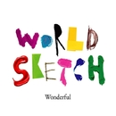 Wonderful (Extended Mix)/World Sketch & Jonathan Mendelsohn