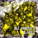 Smile/DJ Motive