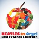 ビートルズ・イン・オルゴール(Beatles in Orgel)~ベスト・コレクション~/オルゴール・ラボ