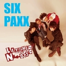 SIX PAXX/LAUGHIN'NOSE