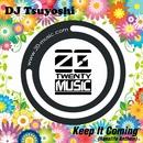 Keep It Coming(Hanalife Anthem)/DJ Tsuyoshi