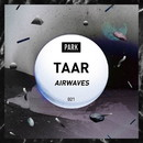 AIRWAVES/TAAR