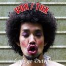 Let's go Dutch!/VDX / TNX